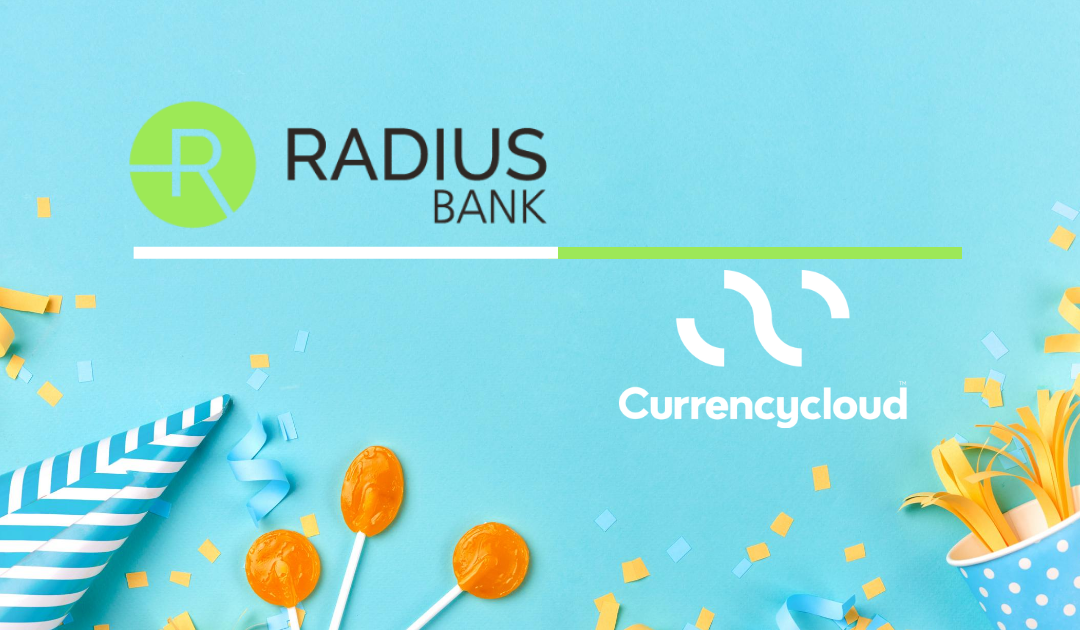 Radius Bank completes the full-circle in cross-border payments