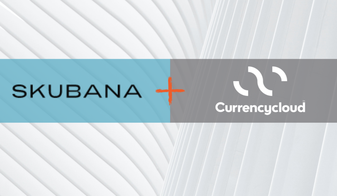 Skubana adds payments service solution for customers with Currencycloud