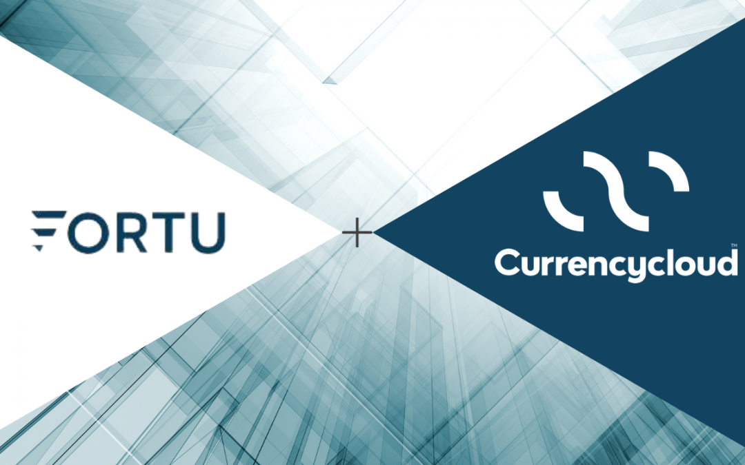 Fortu Wealth partners with Currencycloud for seamless cross-border payments