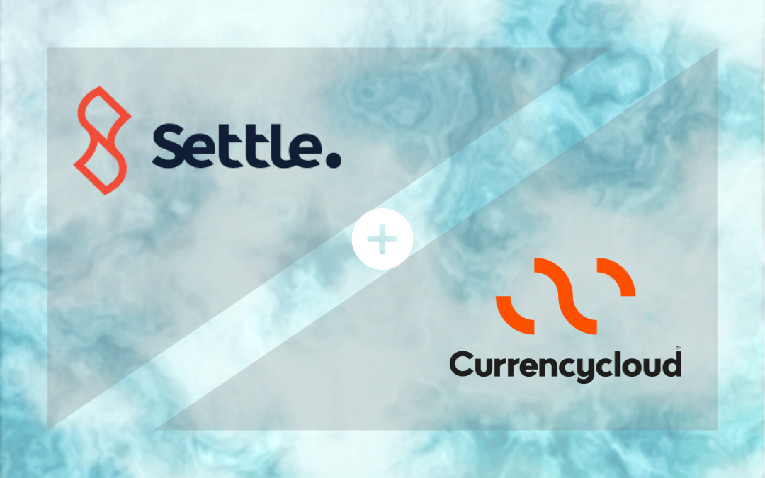 Settle to enable cross-border payments & FX with Currencycloud partnership
